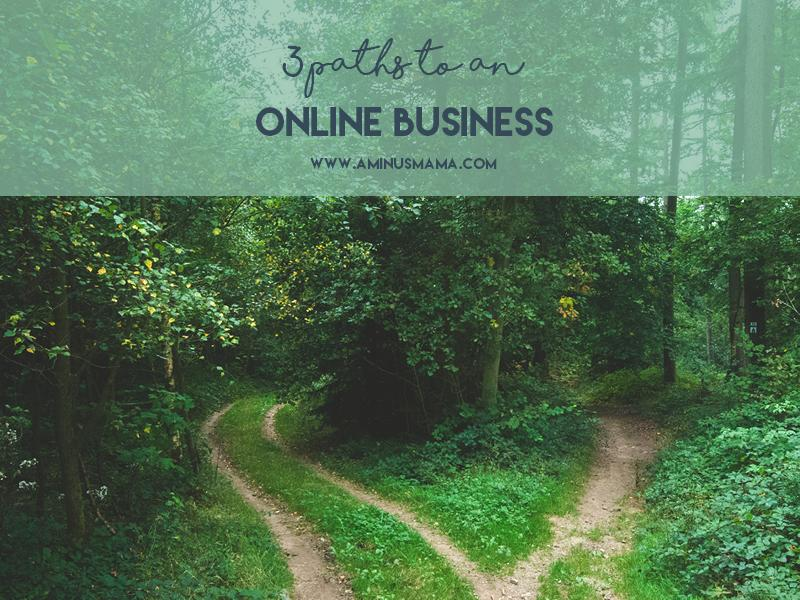 3 Paths to an Online Business