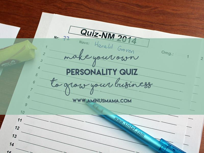 How to Make Personality Quizzes that Grow Your Email List and Market Your Business