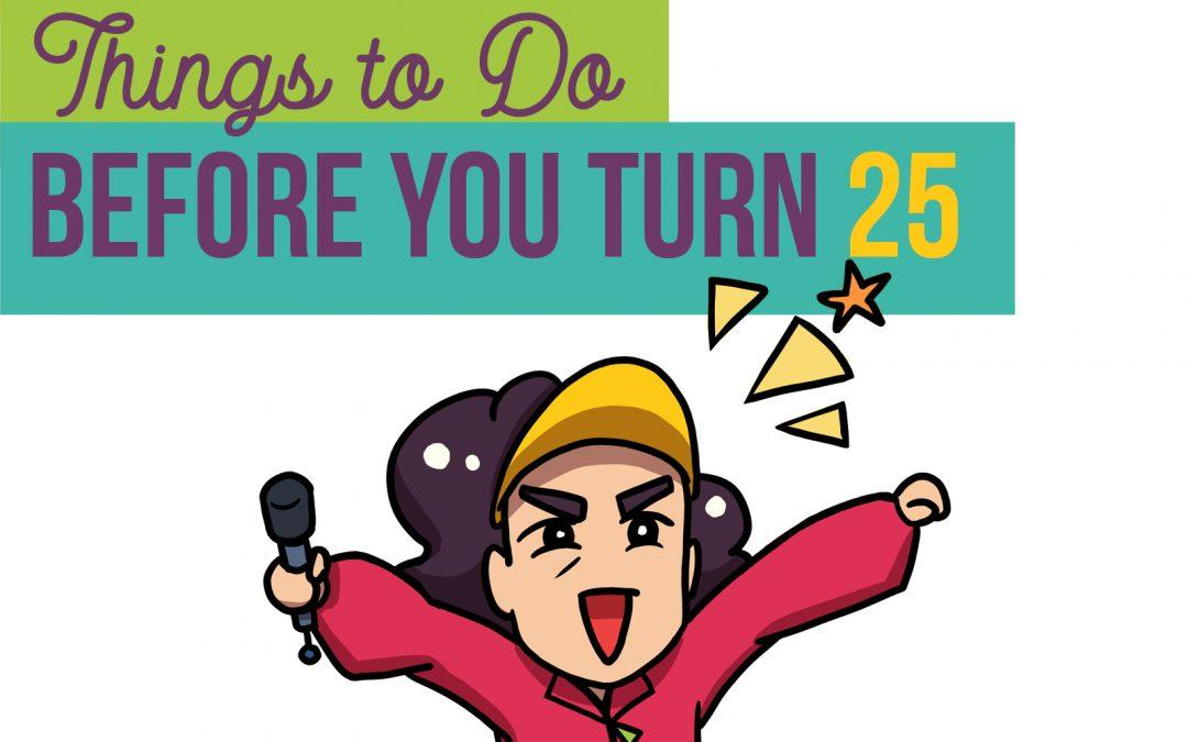 Episode 13: Ask Auntie THINGS TO DO BEFORE YOU TURN 25