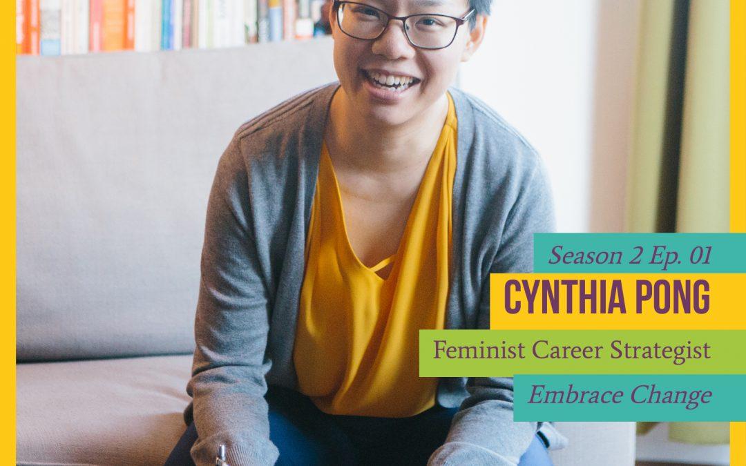 Episode 21: Make a Move with Career Coach Cynthia Pong