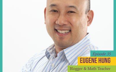 Episode 35: Feminist Asian Dad Eugene Hung
