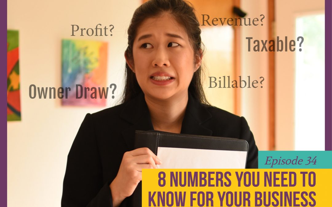 Mini Episode 34: 8 Numbers You Need to Know for Your Business