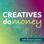 Creatives Do Money